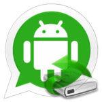 Как восстановить переписку Ватсап на Андроиде